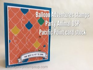 Balloon Adventures and Party Animal DSP make easy birthday cards with Jenny Hall www.jennystampsup.com