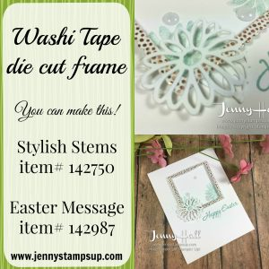 Washi tape special die cut by Jenny Hall www.jennystampsup.com