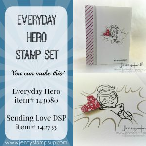 Everyday Hero card by Jenny Hall www.jennystampsup.com