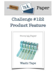 Washi tape challenge at Stamp Ink Paper Challenge
