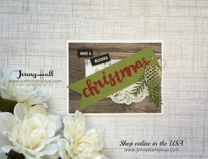 Blessed Christmas card by Jenny Hall at www.jennystampsup.com for cardmaking, scrapbooking, papercrafts, video tutorials and more!