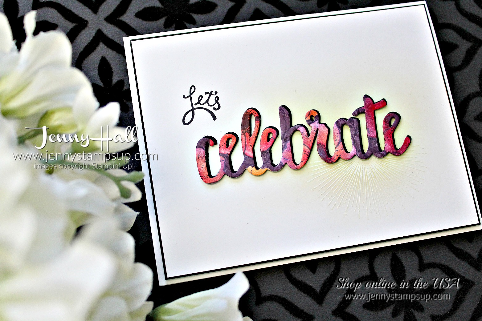 Be Inspired Blog Hop card by Jenny Hall at www.jennystampsup.com for #stampinup #cardmaking #videotutorials #jennystampsup #jennyhalldesign #jennyhallstampinup #scrapbooking #amazingyoustamp #celebrateyouthinlits #cascards #cleanandsimplecards and more!