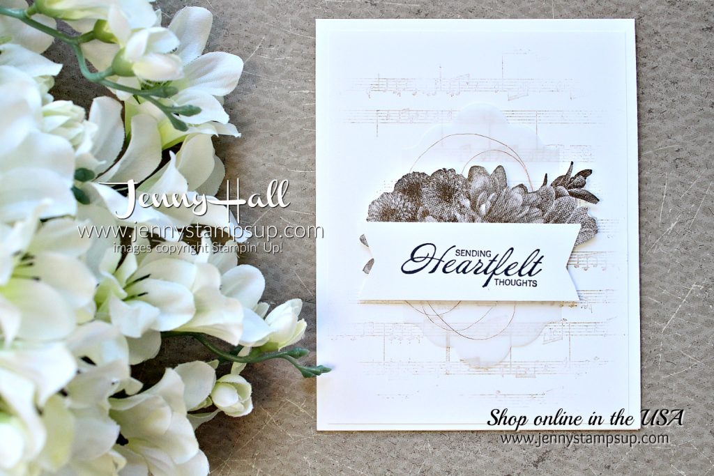 Heartfelt Blooms card by Jenny Hall at www.jennystampsup.com for #stampinup #cardmaking #heartfeltblooms #neutralcolors #monochromatic #sheetmusicstamp #jennyhalldesign #jennystampsup #jennyhallstampinup #videotutorial #cardmakingvideo #cardmakingtechnique #stamping #cardmaker and more!