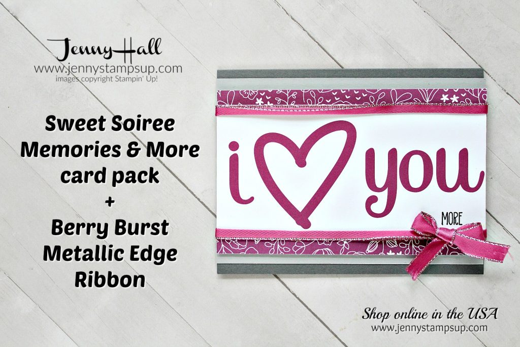 January Stampin Dreams Blog Hop card with Sweet Soiree Memories & More card pack by Jenny Hall at www.jennystampsup.com for #stampinup #cardmaking #memoriesandmore #berryburst #stamping