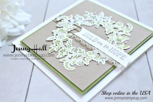 Hold on to Hope wreath card by Jenny Hall at www.jennystampsup.com for #cardmaking #videotutorials #jennyhalldesign #jennystampsup #jennyhallstampinup #oldolive #holdontohope #papercraft #lifestyle #handmadecard #makeacardsendacard #stamping