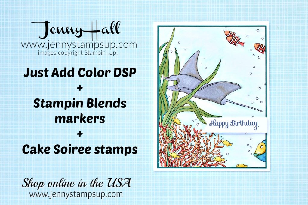 January Stampin Dreams Blog Hop card made with Just Add Color DSP created by Jenny Hall at www.jennystampsup.com for #cardmaking #papercraft #stamping #coloring #videotutorials #youtuber #birthdaycard #greetingcard #stampinup #jennystampsup #jennyhallstampinup #jennyhalldesign #stampinblends #justaddcolordsp #marinelife #mantaray #adultcoloring #handmadecard #lifestyle #crafts #watercolorpainting