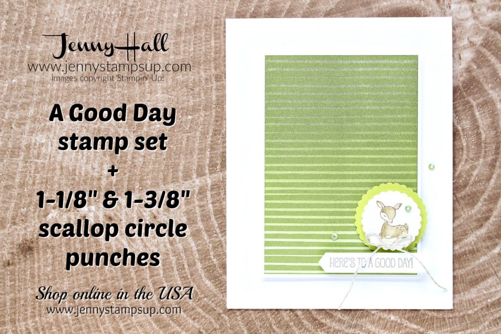 A Good Day stamp set card created by Jenny Hall at www.jennystampsup.com for #cardmaking #stampinup #stamping #spongebrayer #inkblending #agoodday #handmadecard #deerstamp #watercolorpainting #jennyhall #jennystampsup #jennyhalldesign #jennyhallstampinup #scalloppunch #iridescentsequins #youtuber #videotutorial #stampinkpaperchallenge #crafts #lifestyle #paperembossing