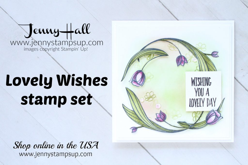 Lovely Wishes dreamy card created by Jenny Hall at www.jennystampsup.com for #lovelywishes #fussycut #stampinblends #inkblending #squarecard #lovelyday #jennyhall #jennyhalldesign #jennyhallstampinup #jennystampsup #cardmaking #lifestyle #crafts #cardmaker #youtuber #alcoholmarkers #daydream