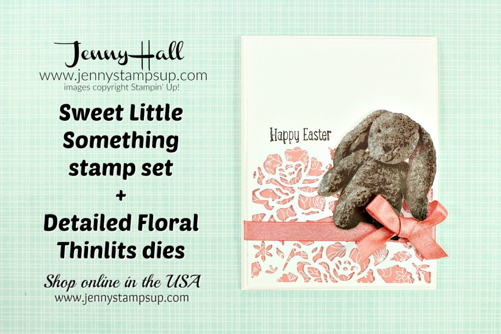 March Ink & Inspiration Blog Hop card featuring Sweet Little Something bunny card created by Jenny Hall at www.jennystampsup.com for #cardmaking #sweetlittlesomething #bunnystamp #layeringstampset #threestepstamp #eastercard #jennyhall #jennyhalldesign #jennyhallstampinup #jennystampsup #papercrafts #diy #crafts #detailedfloralthinlits #shimmeryribbon #2018saleabration #chocolatebunny #iibh #inkandinspirationbloghop