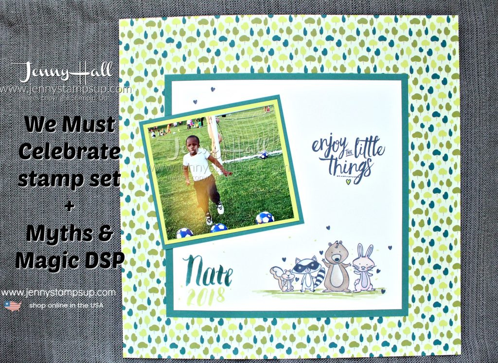 The Cheering Section layout created by Jenny Hall at www.jennystampsup.com #scrapbooking #cardmaking #stamping #stampinup #tranquiltide #myths&magic #wemustcelebrate #stampinblends #soccertheme #jennyhall #jennyhalldesign #jennystampsup #crafts #papercrafting #lifestyle #youtuber #craftyyoutube #processvideo #videotutorial