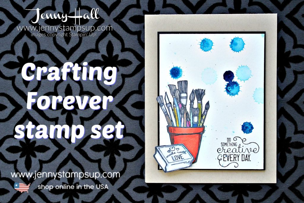 Crafting Forever ink spots card created by Jenny Hall at www.jennystampsup.com for #cardmaking #stamping #stampinup #jennyhall #jennystampsup #jennyhalldesign