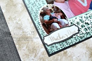 Mother's Day scrapbook page created by Jenny Hall at www.jennystampsup.com for #scrapbooking #stamping #stampinup #jennyhalldesign #jennyhall #videotutorial #video #youtuber #makeadifference #sharewhatyoulove #papercrafts #paperembossing #crafts #diy #craftsforkids