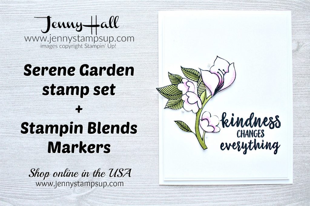 Serene Garden with Stampin Blends markers card project created by Jenny Hall at www.jennystampsup.com for #cardmaking #stamping #cascards #stampinup #serenegarden #stampinblendsalcoholmarkers #fussycutting #videotutorial #youtuber #craftyyoutube #ombre #globaldesignproject #jennyhall #jennyhalldesign #jennystampsup #jennyhallstampinup #2018stampinupcatalog #crafts #diy #craftsforkids #facebookreplay