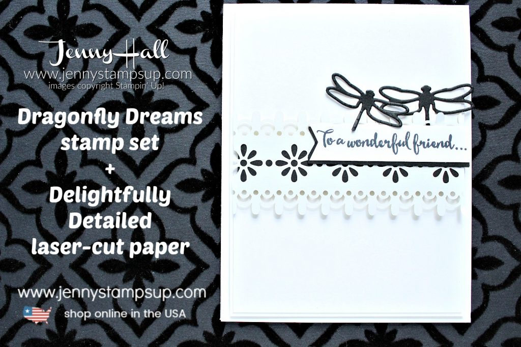 Simple black & white design card created by Jenny Hall at www.jennystampsup.com for #dragonflydreams #delightfullydetailed #jennyhall #jennyhalldesign #jennystampsup #stampinup #stamping #maker #cardmaker #cardmaking #lace #youtuber #videotutorial #papercraft #crafts #diy