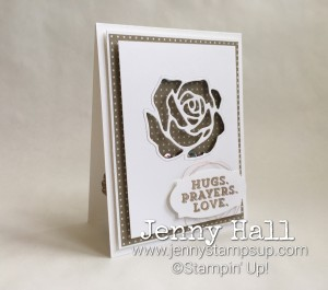 Sending Thoughts sentiment with Rose Garden thinlits by Jenny Hall www.jennystampsup.com